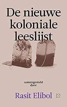 De nieuwe koloniale leeslijst van [Rasit Elibol]