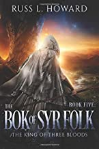 The Bok of Syr Folk (The King of Three Bloods)