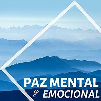 Paz Mental y Emocional - Música de Relax Total Superar Estrés y Depresión