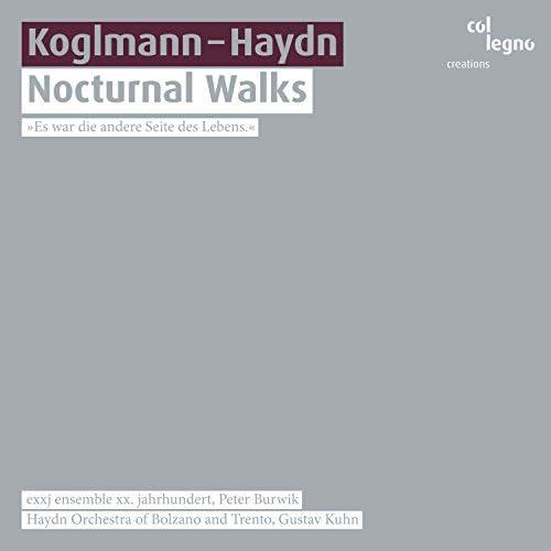 Haydn Orchestra of Bolzano and Trento, exxj ensemble xx. jahrhundert, Gustav Kuhn & Peter Burwik