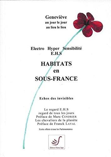 Electro hyper sensibilite e.h.s habitats en sous-France