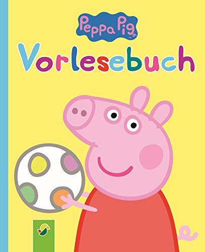 Peppa Pig Vorlesebuch: Alles über Peppa, ihre Familie und ihre Freunde