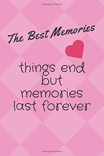 Notebook: The Best Memories Notebooks, Big number (9 x 6) - 100 pages، Notebook, Modern Edition notebook for girls، She writes best memories of ... notebook the best memories for every one