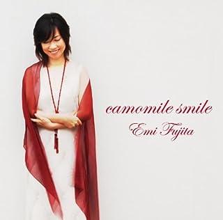 camomile smile by 藤田恵美 (2010-06-29)