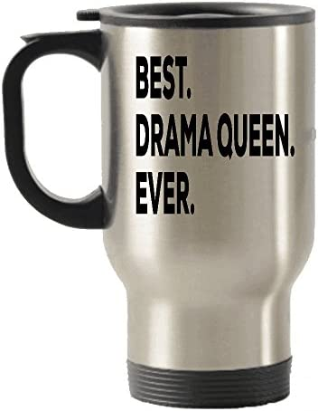 Drama Queen Travel Mug Drama Queen Gift Travel Insulated Tumblers Funny Gag Gifts Best Drama product image