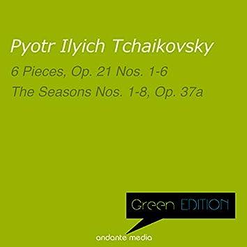 Green Edition - Tchaikovsky: 6 Pieces, Op. 21 Nos. 1-6 & the Seasons Nos. 1-8, Op. 37A