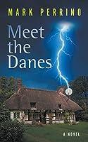 Meet the Danes