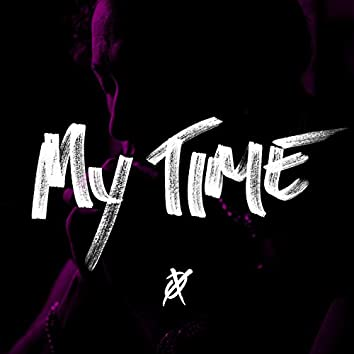 My Time (feat. T Vona)