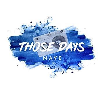 Those Days