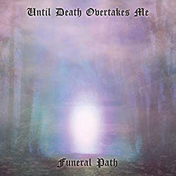 Funeral Path
