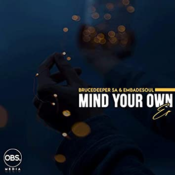 Mind Your Own EP
