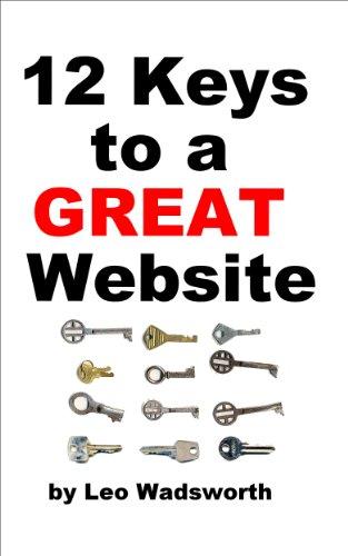 12 Keys To A Great Website