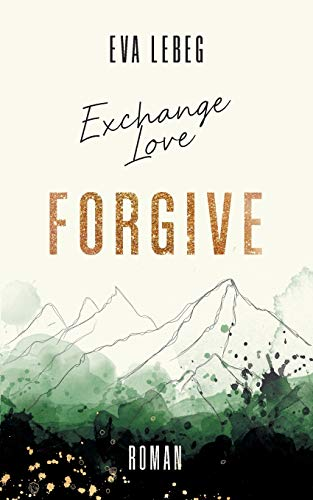 Exchange Love: Forgive