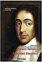 Modern Dönem Kutsal Kitap Elestirisinin Öncüsü Baruch Spinoza ve Eski Ahit Elestirisi