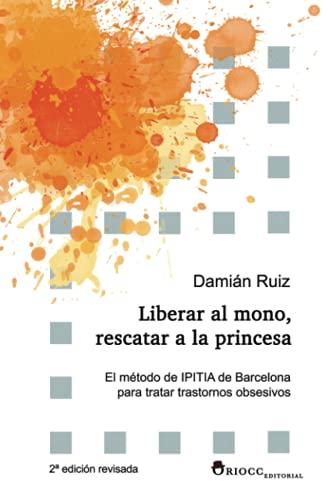 Liberar al mono, rescatar a la princesa: El método de IPITIA de Barcelona para tratar transtornos o