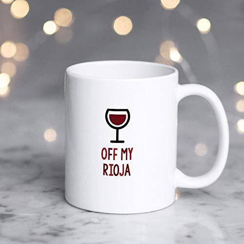 AOOEDM Taza de vino tinto taza divertida de vino tinto amantes del vino tinto taza amantes del vino tinto Off my Rioja