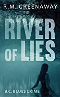 River of Lies (B.C. Blues Crime)