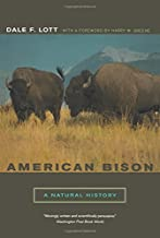 American Bison: A Natural History (Organisms And Environments)
