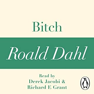 Bitch: A Roald Dahl Short Story cover art