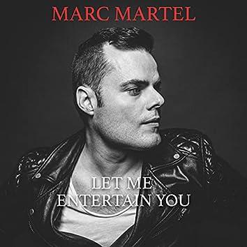 Let Me Entertain You (feat. Warren Huart, Jamie Humphries, Tony Franklin, Steve Maggiora & Pete Riley)