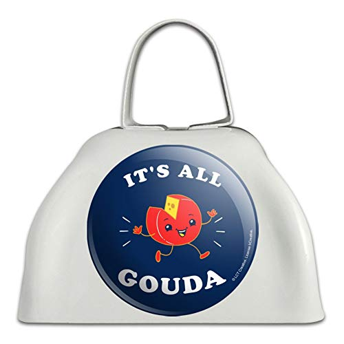 It's All Gouda Good Cheese Funny Humor White Metal Cowbell Cow Bell Instrument