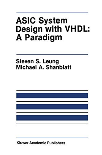 ASIC System Design with VHDL: A Paradigm: 75