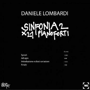 Daniele Lombardi: Sinfonia No. 2 per 21 pianoforti