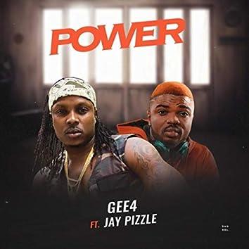 Power (feat. Jaypizzle)