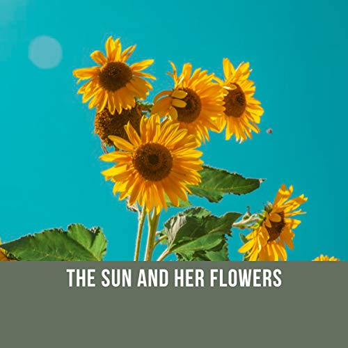 The Sun and Her Flowers cover art