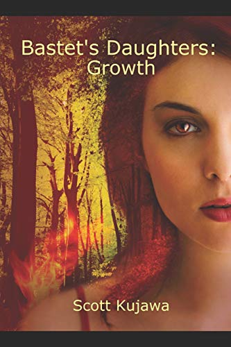 Bastet's Daughters: Growth