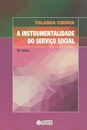 A instrumentalidade do Serviço Social