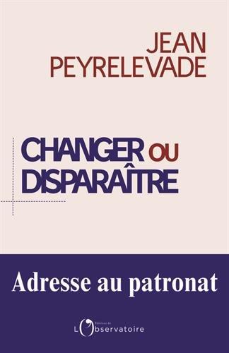 Changer ou disparaître