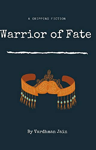 WARRIOR OF FATE (English Edition)
