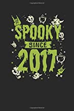 Spooky Since 2017: Dotted Bullet Notebook – Birthday Gift or Happy Halloween Gift for Women, Men, Kids and Teacher