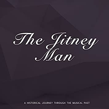 The Jitney Man