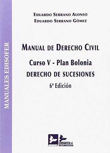 MANUAL DE DERECHO CIVIL (CURSO V-PLAN BOLONIA): DERECHO DE SUCESIONES