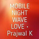 mobile night wave love vol 1 (original)