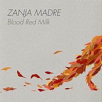 Blood Red Milk