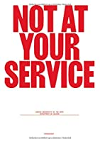 Not at Your Service: Manifestos for Design