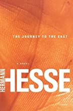 The Journey to the East by Hesse, Hermann (2003) Paperback