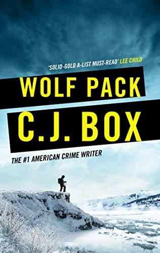 Wolf Pack (Joe Pickett Book 19) (English Edition)