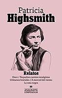 Relatos / Stories: Once / Pequenos Cuentos Misoginos / Crimenes Bestiales / a Merced Del Viento / La Casa Negra (Compendium)
