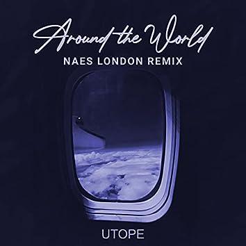 Around the World (Naes London Remix)