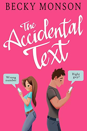 """alt=""""""""The Accidental Text will have you swooning, laughing, and even shedding a few tears. It's absolute perfection."""" - Jennifer Peel, USA Today Bestselling Author ★★★★★  """"Delightful, heartfelt, and addictive. I loved this book so much!"""" - Whitney Dineen, Bestselling Author of the Creek Water Series ★★★★★  Wrong number. Right guy?  Once upon a time, Maggie Cooper lived for adventure. Jumping out of planes was child's play. Now she can't even work up the nerve to ask out her coworker. For a bit of self-therapy, she begins to text her recently deceased mother's phone—the only problem is that the number has been reassigned and for weeks she's been unknowingly texting a stranger her deepest thoughts and feelings. There have also been some not-so-deep texts, like the ones about her appreciation for her coworker's butt.  When Chase Beckett, the unsuspecting stranger who has more in common with Maggie than he'd like to admit, texts back, Maggie is beyond mortified. But message after message and night after night, Maggie realizes that Chase's wit, charm, and advice are exactly what the doctor ordered. Is it enough, though, to get her back up in the sky? And what about her heart? Can she risk taking a leap of faith for the man on the other end of her accidental texts?"""""""