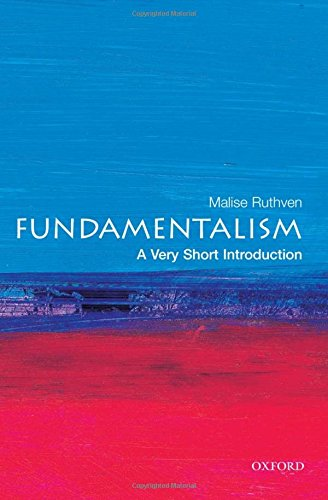 Compare Textbook Prices for Fundamentalism: A Very Short Introduction 1 Edition ISBN 9780199212705 by Ruthven, Malise