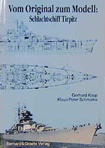 Vom Original zum Modell, Schlachtschiff Tirpitz