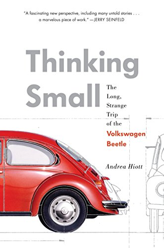 Image of Thinking Small: The Long, Strange Trip of the Volkswagen Beetle