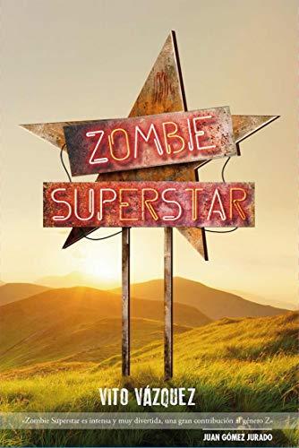 Zombie Superstar (Línea Z)