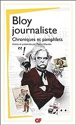 Bloy journaliste - Articles et chroniques de Léon Bloy