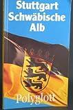Polyglott Reisefuhrer Guides: Stuttgart -